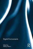 Book Digital Environments by Sidney I. Dobrin