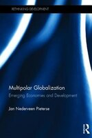 Book Globalization, Development And Emerging Economies: Welcome To The Multipolar World by Jan Nederveen Pieterse