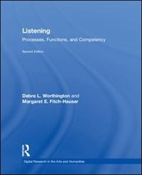 Listening: Processes, Functioning, And Competency