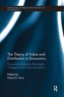 The Theory Of Value And Distribution In Economics: Discussions Between Pierangelo Garegnani And…