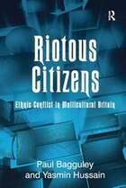 Riotous Citizens: Ethnic Conflict In Multicultural Britain