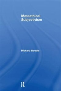 Metaethical Subjectivism