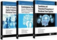 Handbook Of Distributed Team Cognition: Three-volume Set