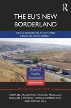 The EU¿s New Borderland: Cross-border Relations And Regional Development