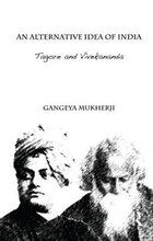 An Alternative Idea Of India: Tagore And Vivekananda
