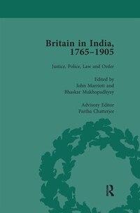 Britain In India, 1765-1905, Volume I