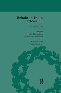 Britain In India, 1765-1905, Volume Vi