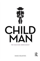 Child Man: The Selfless Narcissist
