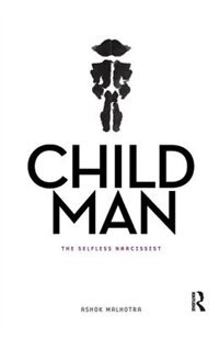 Child Man: The Selfless Narcissist
