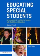 Educating Special Students: An Introduction To Provision For Learners With Disabilities And…