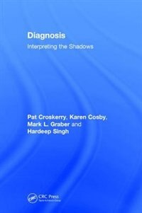 Diagnosis: Interpreting The Shadows