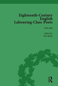 Eighteenth-century English Labouring-class Poets, Vol 3