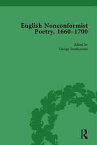 English Nonconformist Poetry, 1660¿1700, Vol 3
