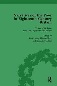 Narratives Of The Poor In Eighteenth-century England Vol 1