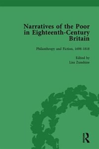 Narratives Of The Poor In Eighteenth-century England Vol 5