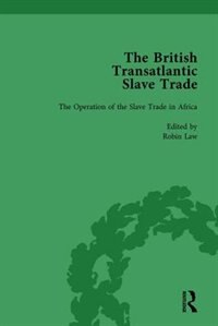 The British Transatlantic Slave Trade Vol 1