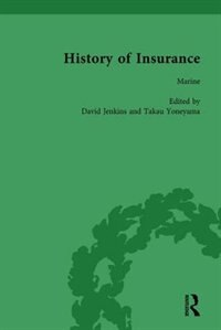 The History Of Insurance Vol 8