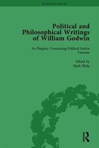 The Political And Philosophical Writings Of William Godwin Vol 4