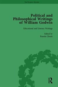 The Political And Philosophical Writings Of William Godwin Vol 5