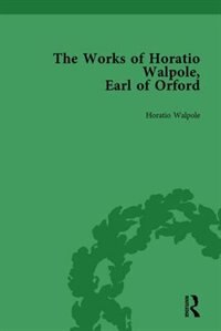 The Works Of Horatio Walpole, Earl Of Orford Vol 2