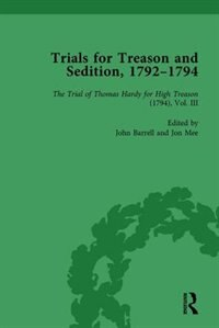 Trials For Treason And Sedition, 1792-1794, Part I Vol 4