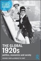 The Global 1920s: Politics, Economics And Society