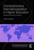 Comprehensive Internationalization: Institutional Pathways To Success