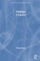Carthage: A Biography