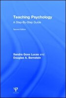 Teaching Psychology: A Step-by-step Guide, Second Edition