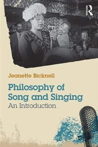 Philosophy Of Song And Singing: An Introduction