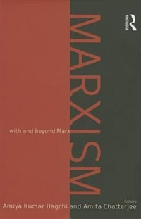 Marxism: With And Beyond Marx