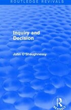 Inquiry And Decision (routledge Revivals)