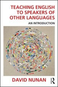 Teaching English To Speakers Of Other Languages: An Introduction