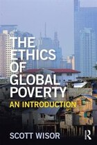 The Ethics Of Global Poverty: An Introduction