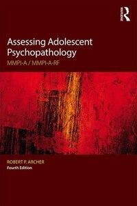 Assessing Adolescent Psychopathology: Mmpi-a / Mmpi-a-rf, Fourth Edition