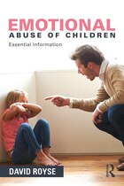 Emotional Abuse Of Children: Essential Information