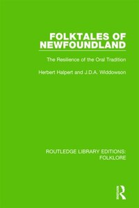 Folktales Of Newfoundland (rle Folklore): The Resilience Of The Oral Tradition
