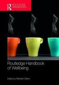 Routledge Handbook Of Wellbeing