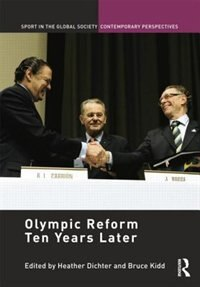 Olympic Reform Ten Years Later de Heather Dichter