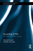Accounting At War: The Politics Of Military Finance