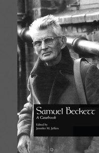 Samuel Beckett: A Casebook