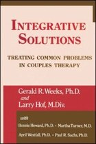 Integrative Solutions: Treating Common Problems In Couples Therapy