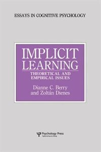 Implicit Learning: Theoretical And Empirical Issues