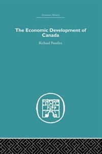 The Economic Development Of Canada