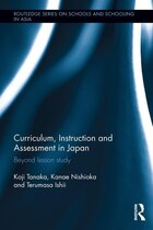 Curriculum, Instruction And Assessment In Japan: Beyond Lesson Study