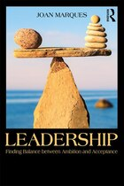 Leadership: Finding Balance Between Ambition And Acceptance