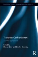 The Israeli Conflict System: Analytic Approaches