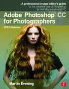 Adobe Photoshop Cc For Photographers, 2015 Release