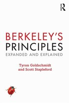 Berkeley¿s Principles: Expanded And Explained