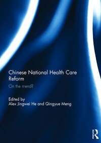 Chinese National Health Care Reform: On The Mend?